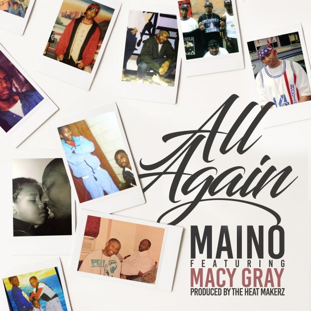 "Maino drops video for ""All Again"" ft. Macy Gray"