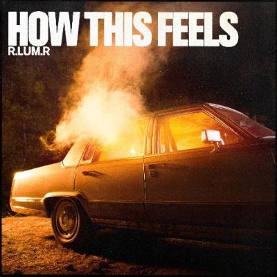 "R.LUM.R releases alluring new song and music video ""How This Feels"""