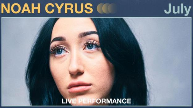 "Vevo and Noah Cyrus share official live performance of ""July"""
