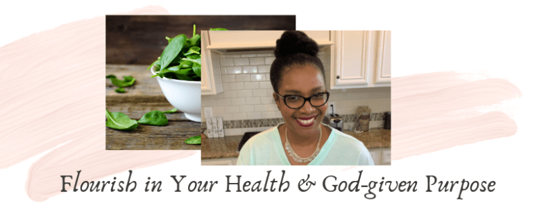 Flourish in Your Health & God-given Purpose