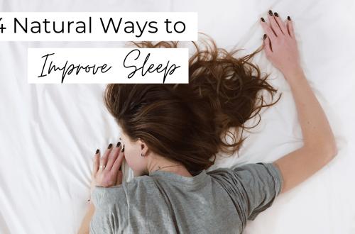 4 Natural Ways to Improve Sleep