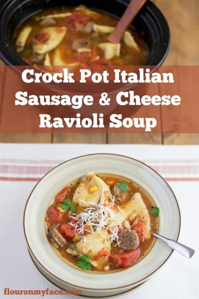 Crock Pot Italian Sausage Ravioli Soup - Flour On My Face