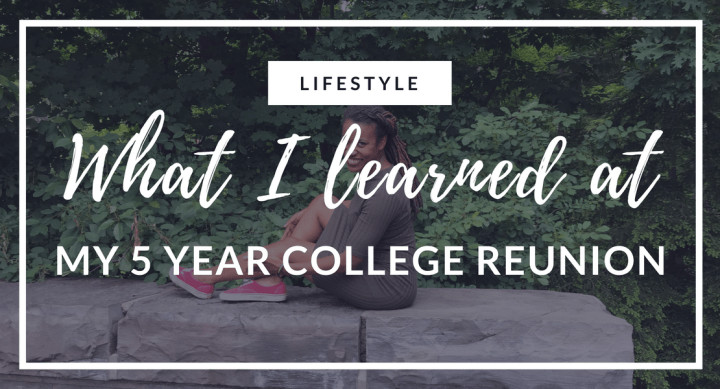 What I learned at my 5 year college reunion