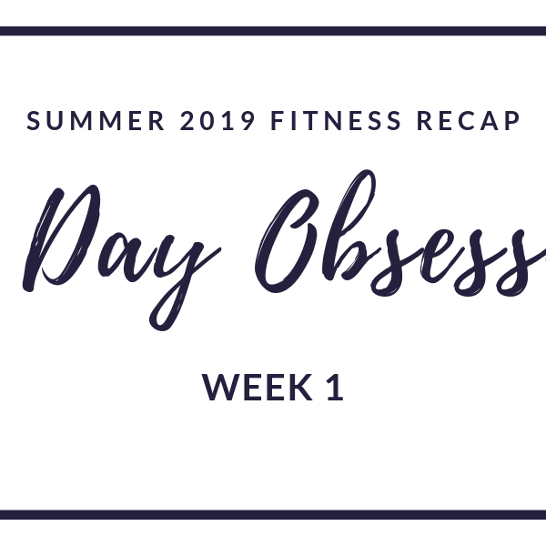 80 Day Obsession: Week 1
