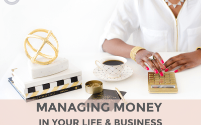 Managing Money in your Life and Business.