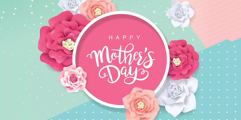 70 Best Happy Mothers Day Wishes, Quotes & Messages | FlowerAura