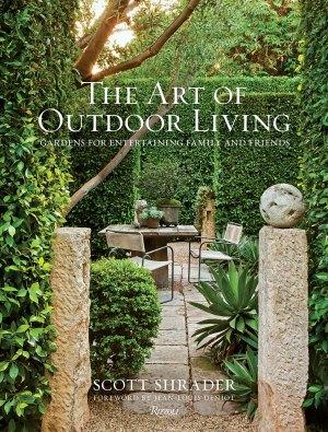 Scott Shrader book, Art of Outdoor Living