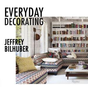 Interior designer Jeffrey Bilhuber, everyday decorating