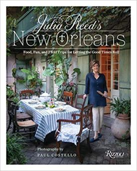 "Book cover for ""Julia Reed's New Orleans: Food, Fun, and Field Trips for Letting the Good Times Roll"""