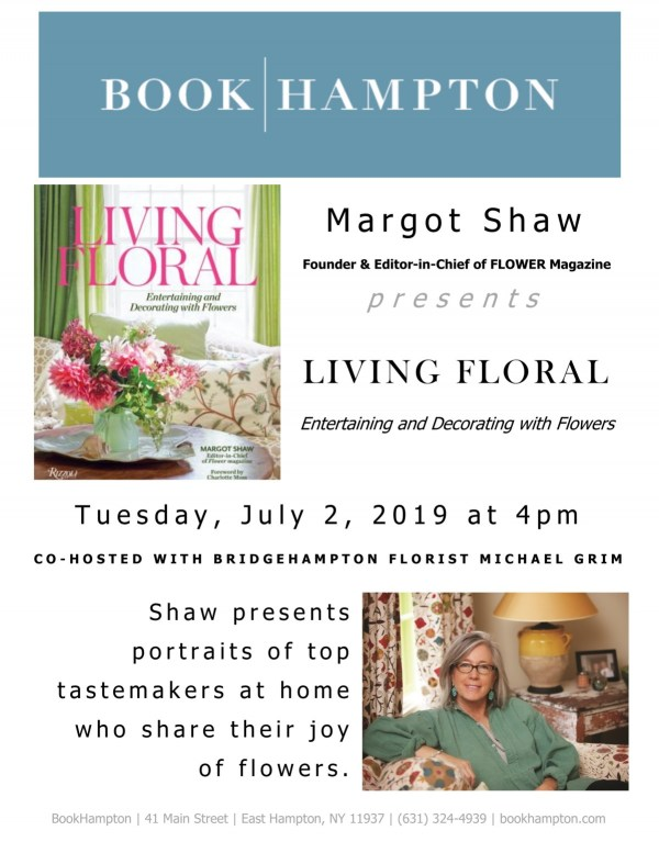 """Event poster for Margot Shaw's """"Living Floral"""" book signing at Book Hampton on July 2, 2019, at 4 p.m."""
