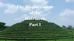 The Misplacement Of The Matriarch Pt 1