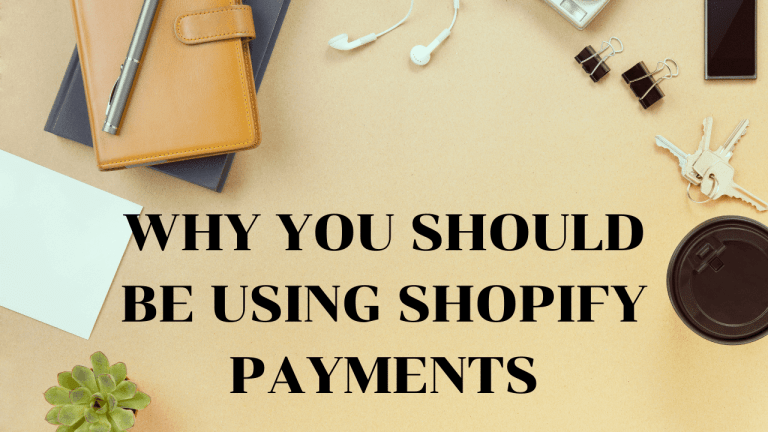 Why You Should Be Using Shopify Payments