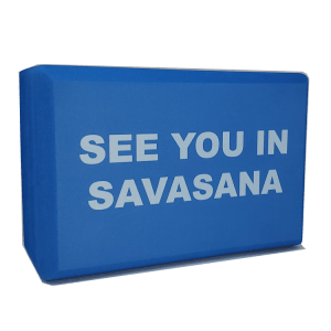 See You In Savasana Yoga Block