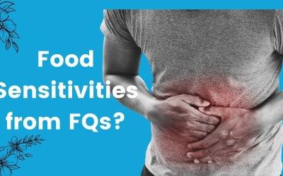 Fluoroquinolones and Food Sensitivities
