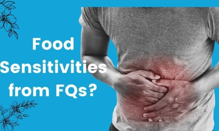 Fluoroquinolones and Food Sensitivities