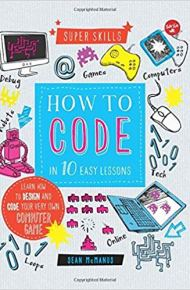 How to Code in 10 Easy Lessons -