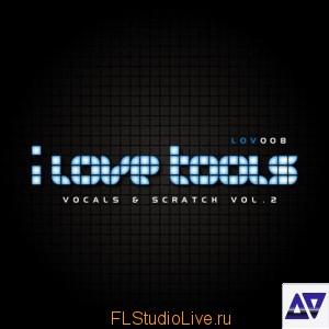 I Love Tools Vocals & Scratch Vol 2