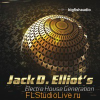 Big Fish Audio Jack D. Elliot's Electro House Generation - для FL Studio
