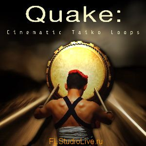 Лупы Big Fish Audio - QUAKE Cinematic Taiko Loops для FL Studio