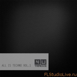 4 U Tracks All Is Techno Vol.1