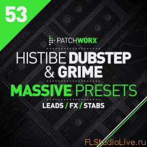 Скачать пресеты Loopmasters Patchworx 53: Histibe Dubstep and Grime Presets for Massive