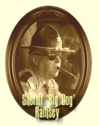 Sheriff Big Dog Ramsey