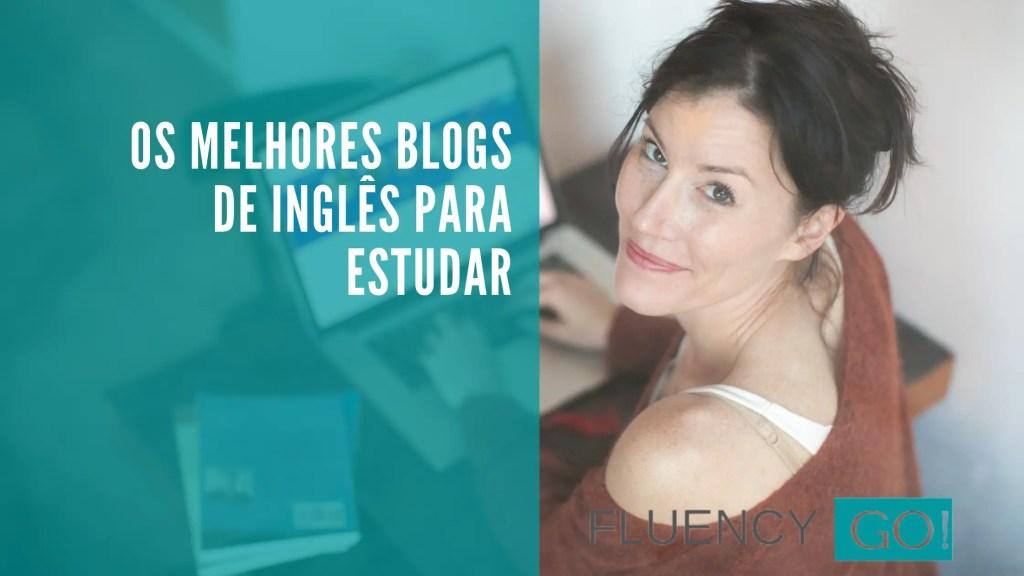 Melhores blogs de inglês
