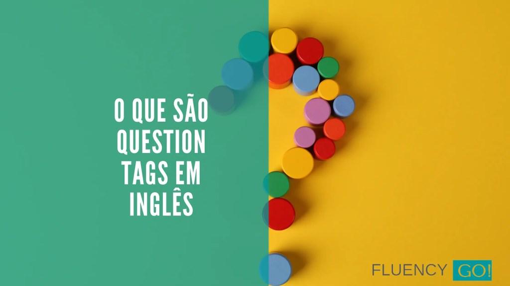 O-que-sao-question-tags
