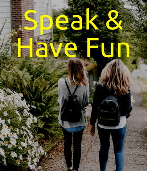 Speak & Have Fun