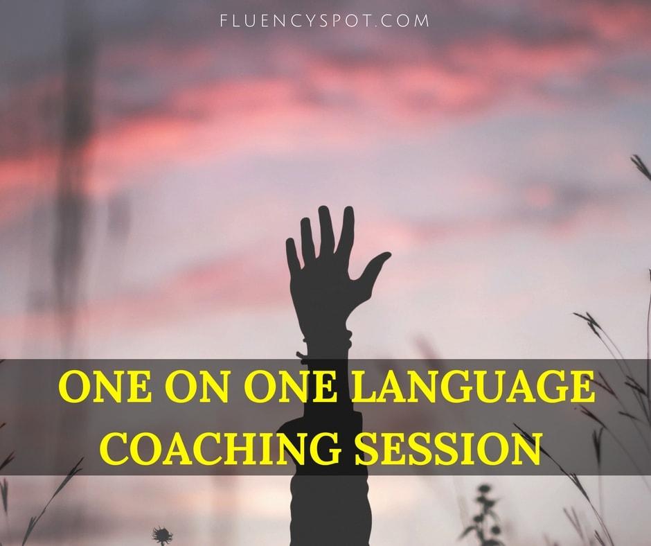 ONE ON ONE LANGUAGE COACHING SESSION