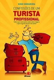 resenha do livro Confissões de um turista profissional