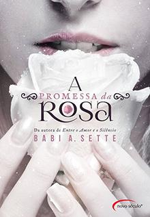resenha do livro A promessa da rosa