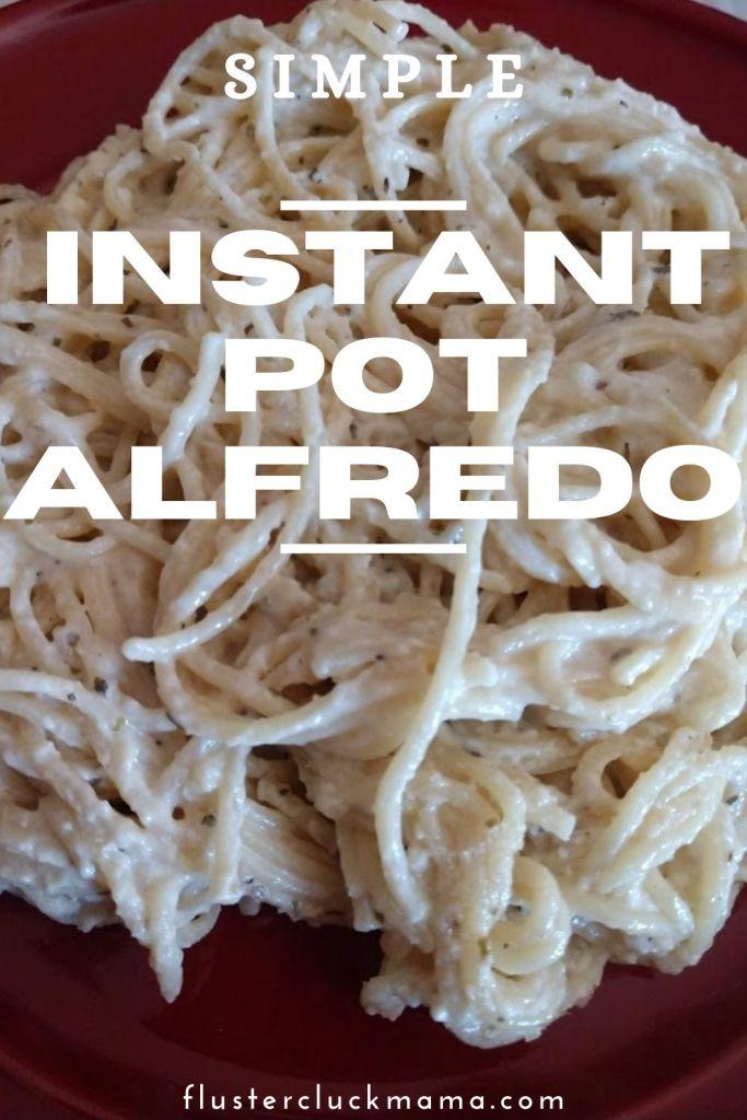 Instant Pot Alfredo