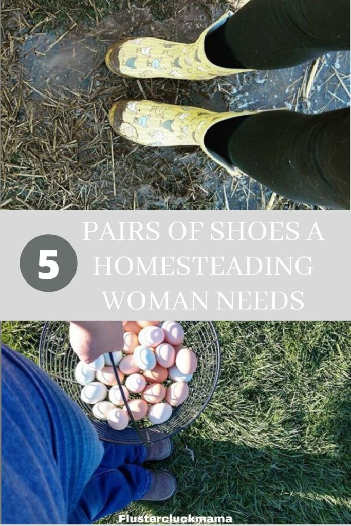 shoes a homesteading woman needs