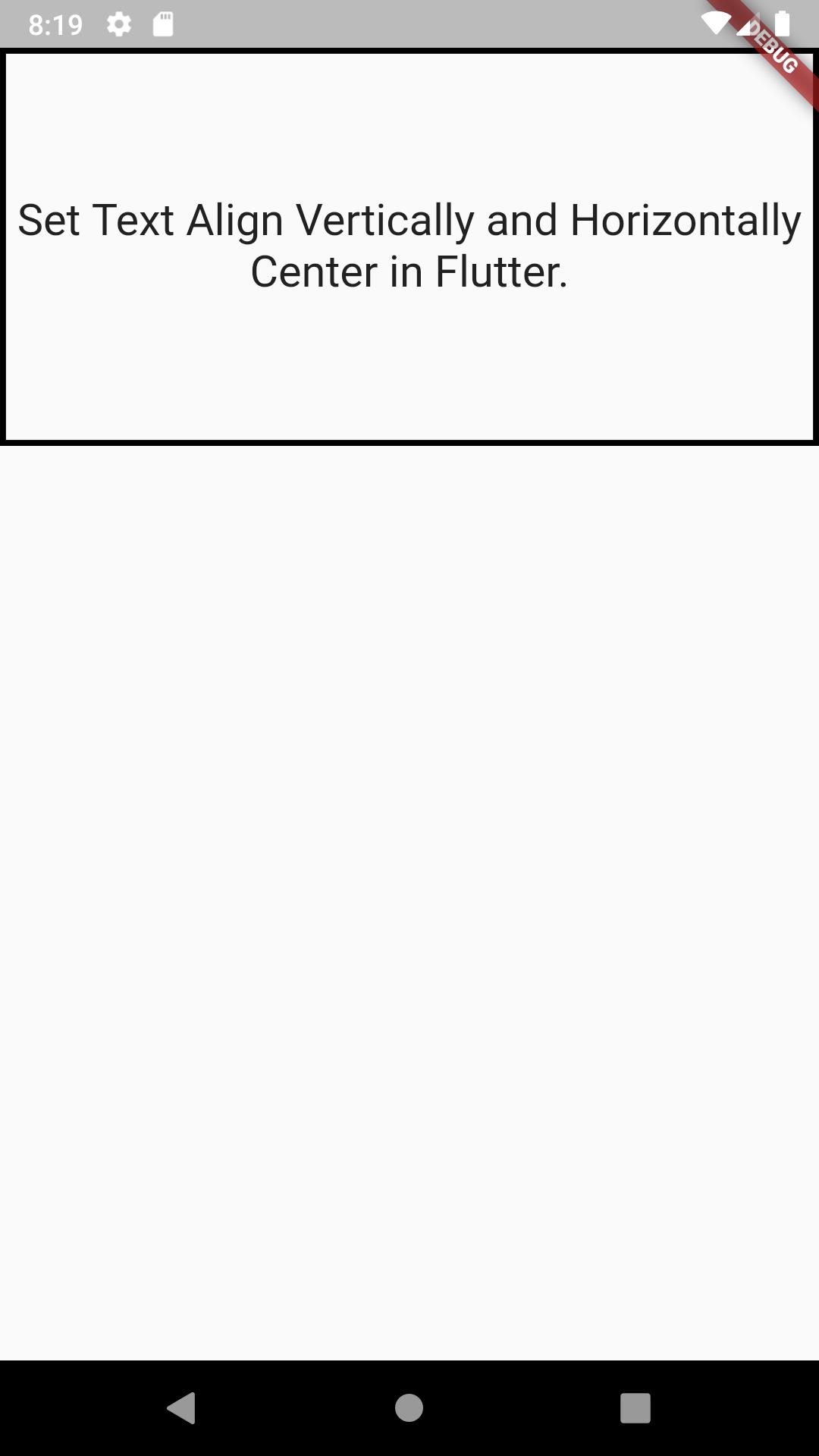 Set Text Widget Vertically Horizontally Center In Flutter