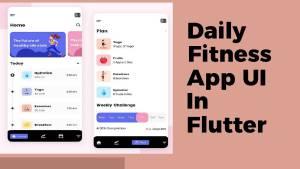Daily Fitness App UI In Flutter