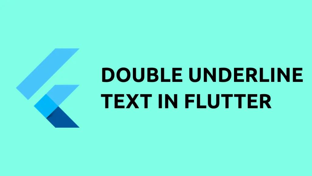 Double underline text flutter