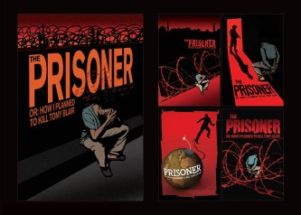 """""""The Prisoner"""" Theatrical poster exploration, 2007, with Kustom Creative"""