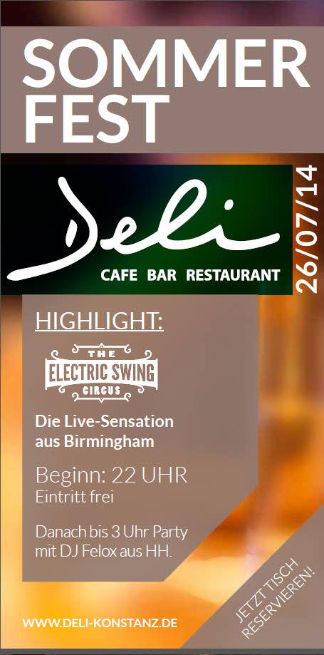 Sa. 26.7.14 Deli Sommerfest mit Live Band: Electric Swing Circus aus Birmingham und anschließend ...