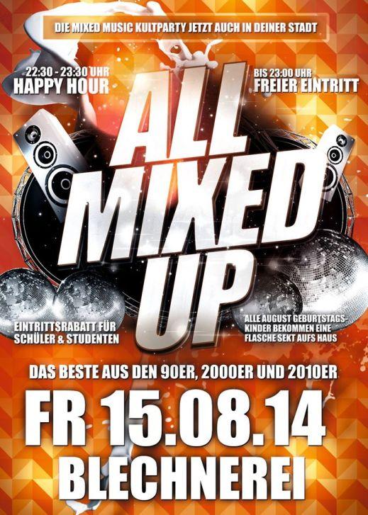All Mixed Up – Fr. 15.8.14 – Blechnerei – Konstanz