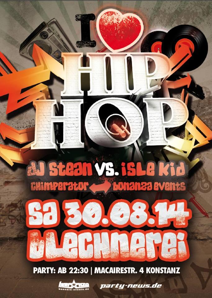 I love Hip Hop – Sa. 30.8.14 – Blechnerei – Konstanz