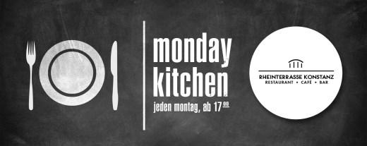 Monday Kitchen Club – Jeden Montag @ Rheinterrasse, Konstanz