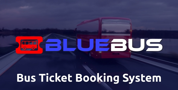 BlueBus – Bus Mark Booking System – PHP Script Download