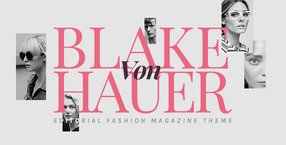 blake von hauer editorial style journal theme download