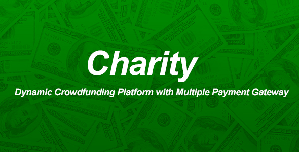 Charity – Dynamic Crowdfunding Platform with A couple of Price Gateway – Download