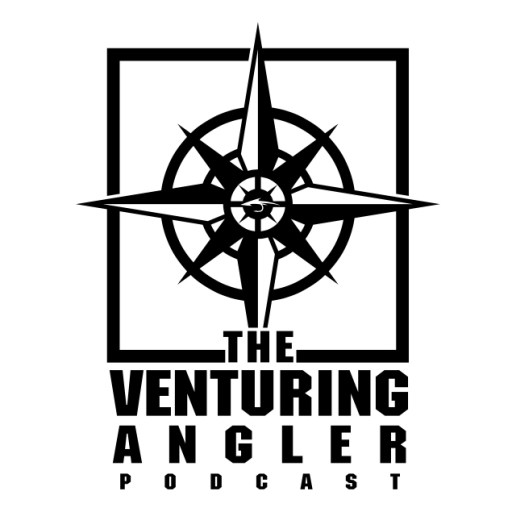 The Venturing Angler Fly Fishing Podcast