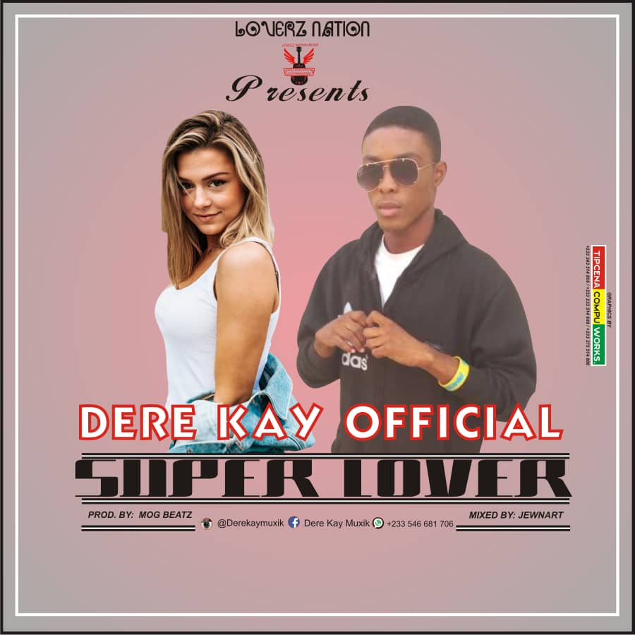 DERE KAY OFFICIAL - SUPER LOVER