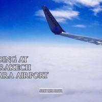 VIDEO - Landing at Marrakesh Menara Airport