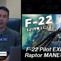 VIDEO - F-22 DEMO TEAM PILOT EXPLAINS AWESOME RAPTOR MANEUVERS