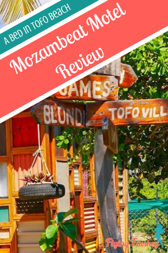 Mozambeat Motel in Tofo Beach, Mozambique, is perfect for flashpackers. Read our review to learn all about why. #mozambeatmotel #praiadetofo #tofobeach #accommodationreview